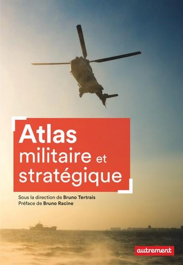 L'Atlas militaire et stratégique