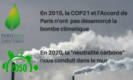 Cinq ans après l'Accord de Paris, la «neutralité carbone» nous conduit dans le mur