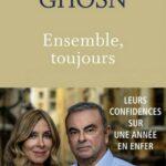 Le livre de Carlos et Carole Ghosn qui s'en prennent à la justice japonaise : 'Un système de l'otage'