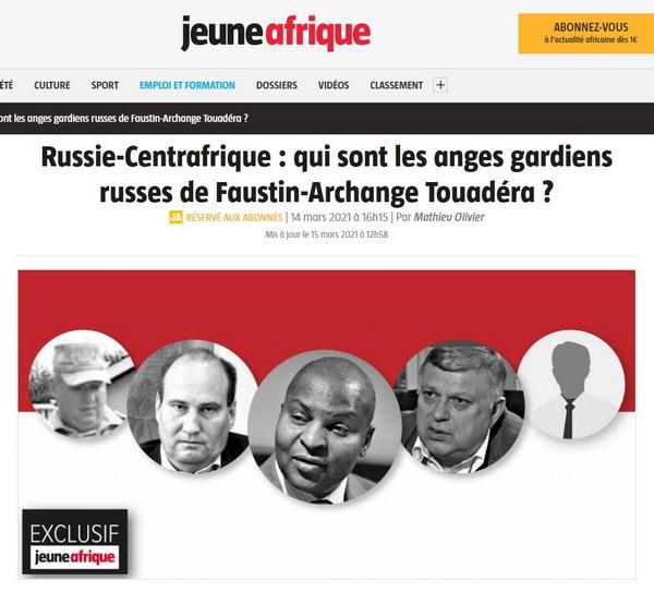 A la suite des médias anglo-saxons russophobes, Jeune Afrique poursuit sa campagne anti-russe contre le président Touadera