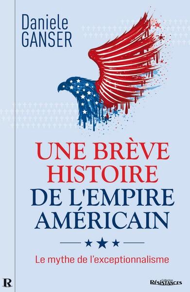 Une brève histoire de l'Empire américain
