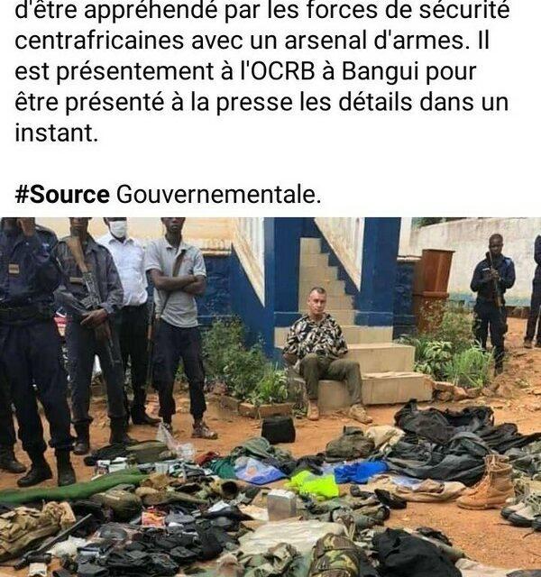 Une barbouze française arrêtée à Bangui avec un arsenal clandestin