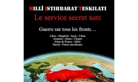 Au cœur de l'expansionnisme néo-ottoman d'Erdogan : le MIT, les services secrets turcs