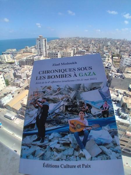 Le livre «Chroniques sous les bombes à Gaza»